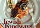 Treasures for our Children: Jewish Foodways for the 21st Century