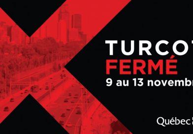 Projet Turcot : Turcot fermé du 9 au 13 novembre 2018