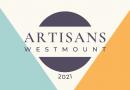 Artisans Westmount 2021