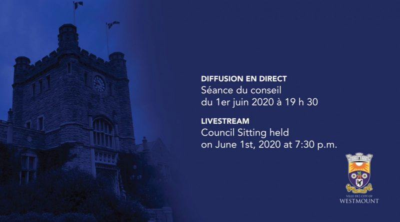 Live Stream of the Council Sitting of June 1st, 2020 at 7:30 p.m.